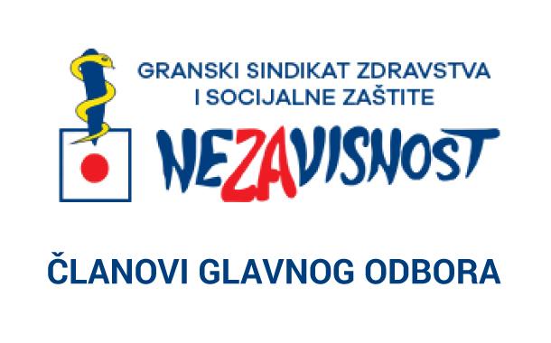 Članovi glavnog odbora GS ZSZ NEZAVISNOST